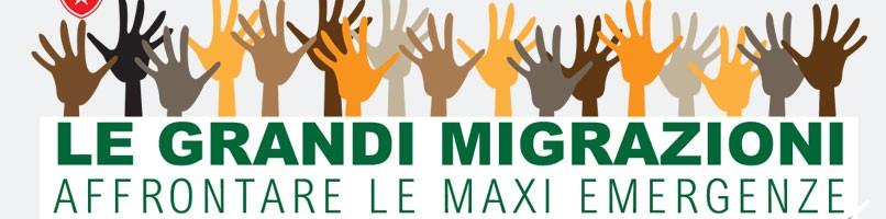 LE GRANDI MIGRAZIONI: AFFRONTARE LA MAXI EMERGENZA