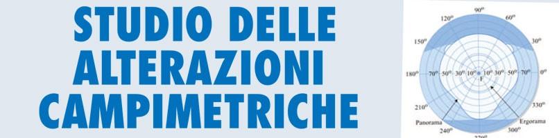 STUDIO DELLE ALTERAZIONI CAMPIMETRICHE