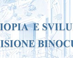 AMBLIOPIA E SVILUPPO DELLA VISIONE BINOCULARE